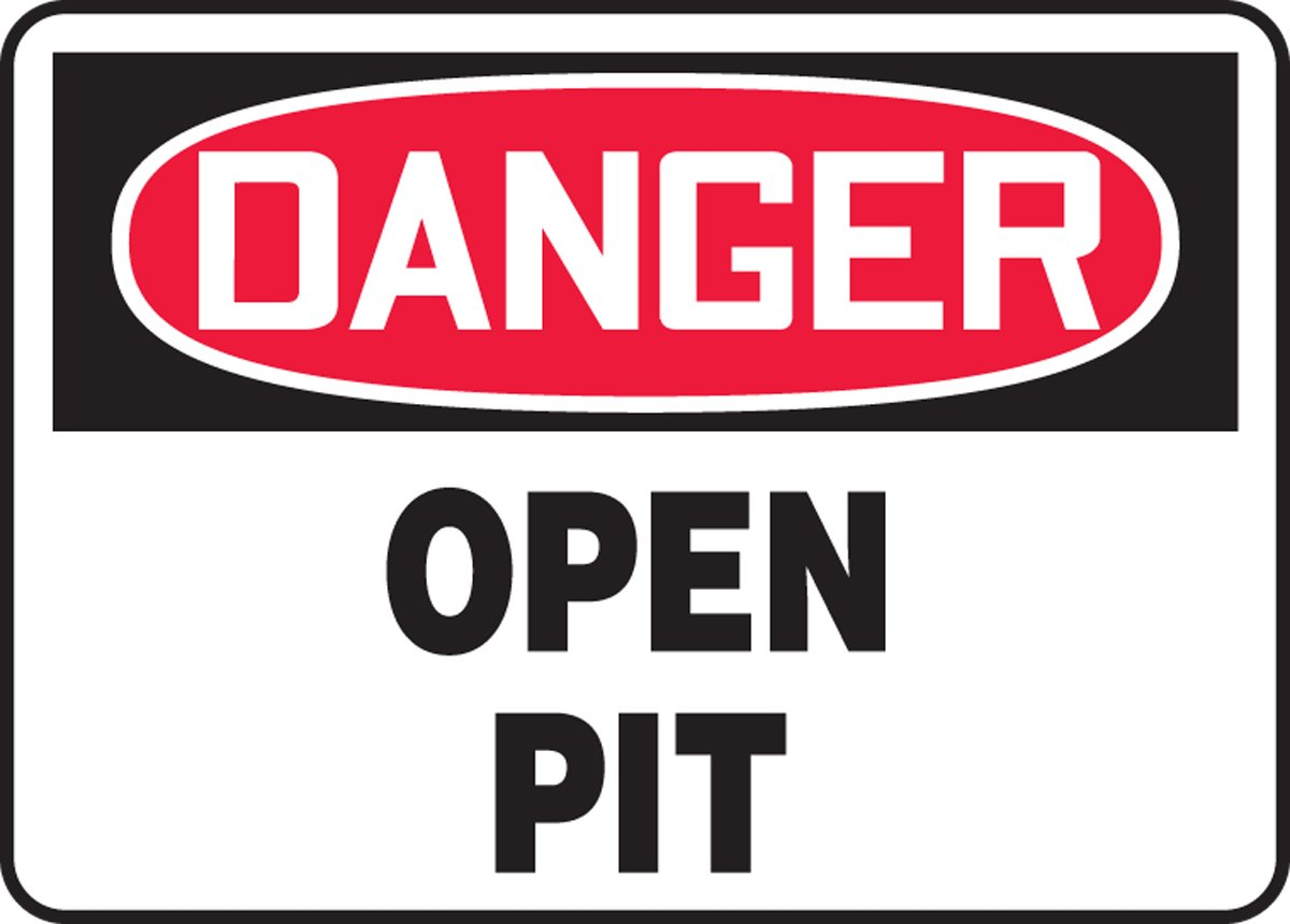 Dura-Plastic 10 x 14 Inches MCRT010XT AccuformDanger Open Pit Safety Sign