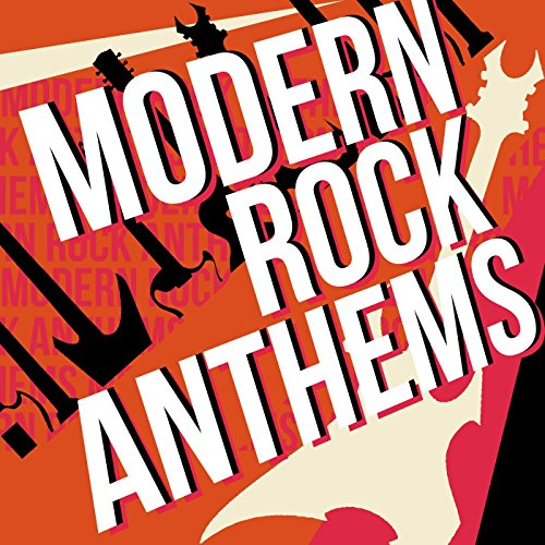 Modern Rock Anthems