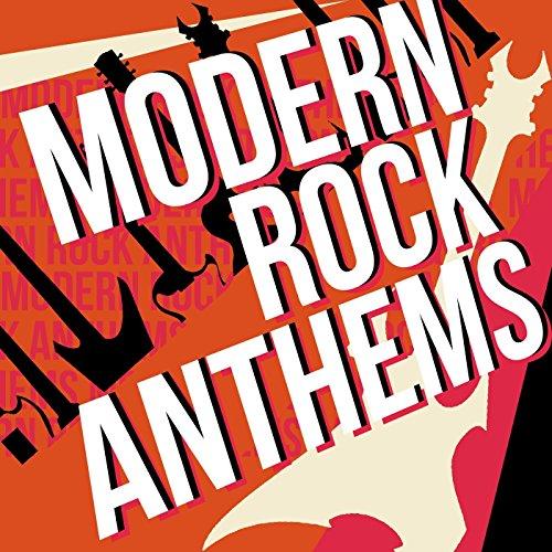 Modern Rock Anthems