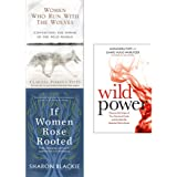 Women Who Run With The Wolves, If Women Rose Rooted, Wild Power 3 Books Collection Set