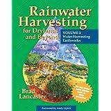 Rainwater Harvesting for Drylands and Beyond, Volume 2: Water Harvesting Earthworks