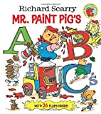 Richard Scarry Mr. Paint Pig's ABC's (Richard Scarry), Richard Scarry, 0449819027