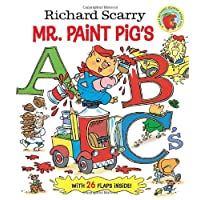 Richard Scarry Mr. Paint Pig's ABC's (Richard Scarry's Busy World)