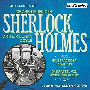 Eine Frage der Identität / Das Rätsel von Boscombe Valley (Die Abenteuer des Sherlock Holmes) Hörbuch