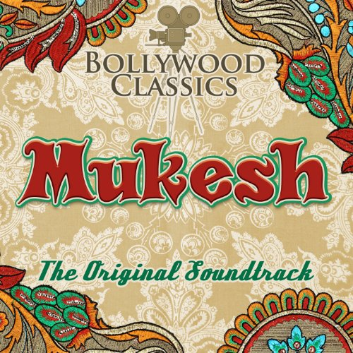 Bollywood Classics - Mukesh (T...