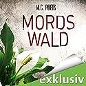 Mordswald Hörbuch von M. C. Poets Gesprochen von: Vanida Karun