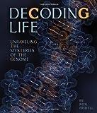Decoding Life, Ron Fridell, 0822511967