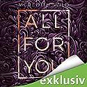 Liebe (All for you 2) Hörbuch von Meredith Wild Gesprochen von: Emilia Wallace, Ben Adam