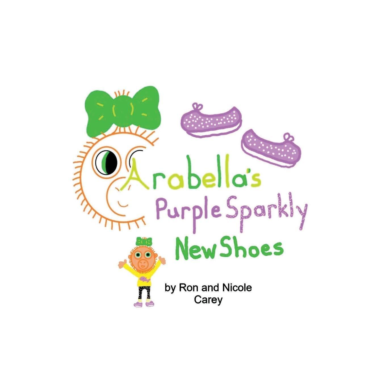 Arabellas Purple Sparkly New Shoes: Amazon.es: Carey, Nicole ...