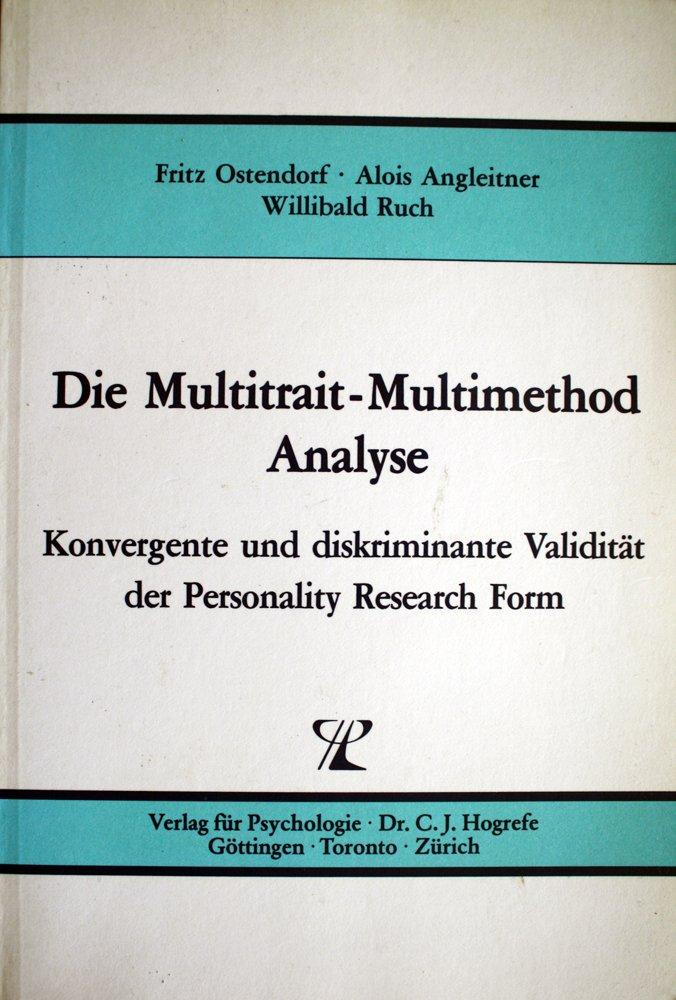 Die Multitrait-Multimethod Analyse: Konvergente und diskriminante ...