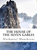 The House of the Seven Gables (English Edition)