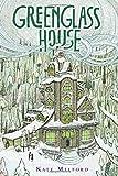 Greenglass House, Kate Milford, 0544052706