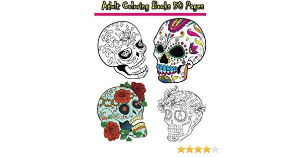 - Amazon.com: Adult Coloring Books 50 Pages: Reduce Stress And Bring Balance  With Beautiful Sugar Skulls Coloring Pages (9781533024534): Ann Marie: Books
