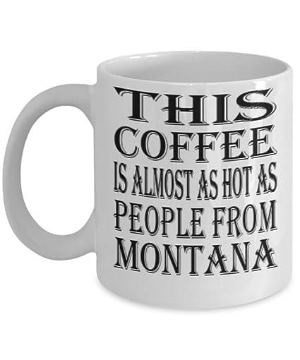 Amazon com: Funny Montana Gifts 11oz Coffee Mug - This
