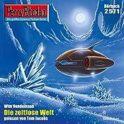 Die zeitlose Welt (Perry Rhodan 2571) | Wim Vandemaan