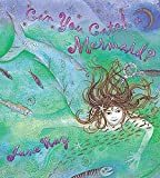 Can You Catch a Mermaid? by Ray, Jane (2003) Paperback