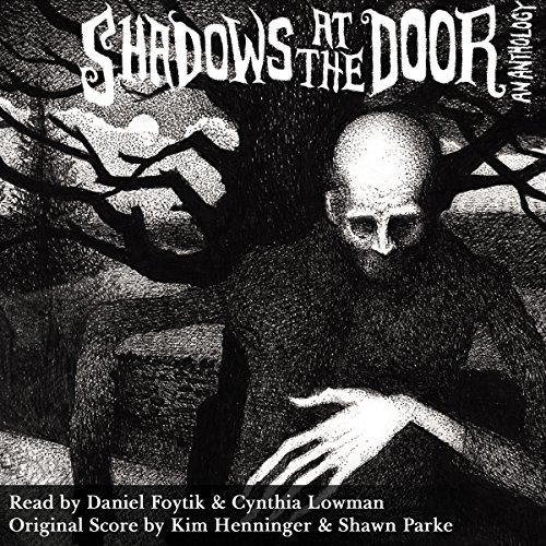 Shadows at the Door: An Anthology