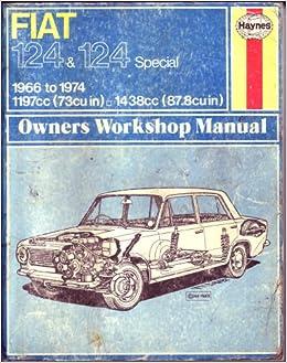 covered, UK Fiat 124 Saloon 1197cc, Fiat 124 Estate 1197cc, Fiat