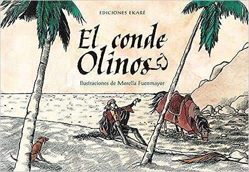 El Conde Olinos (Clave de Sol): Amazon.es: Romancero popular, Morella Fuenmayor: Libros