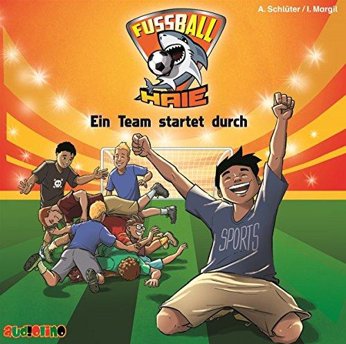 Fußball-Haie (3): Ein Team startet durch