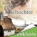 Inseltochter Hörbuch von Marlies Folkens Gesprochen von: Camilla Renschke