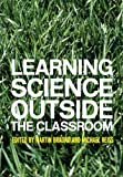img - for Learning Science Outside the Classroom (2004-09-04) book / textbook / text book