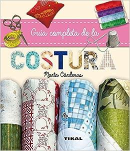 Guía completa de la costura Guia completa de la costura: Amazon.es: Susaeta Ediciones S A: Libros
