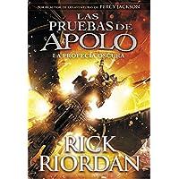 La profecía oscura (Las pruebas de Apolo 2) (Serie Infinita)