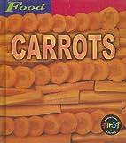 Carrots, Louise A. Spilsbury, 1588106160