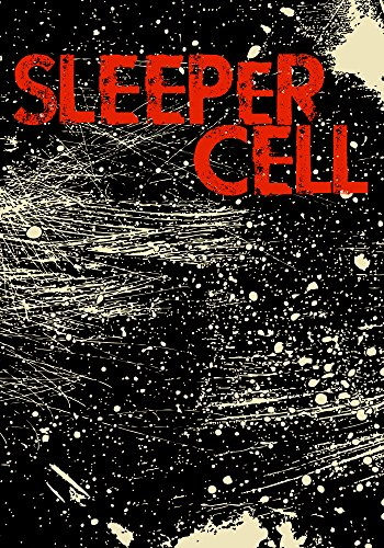 Sleeper Cell: Book 0- The Beginning by [Hayden, Roger]