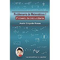 Problemario de Matemáticas 1: Primero de secundaria