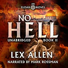 Eloah: No Hell Audiobook by Lex Allen Narrated by Mark Rossman