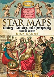 Star Maps: History, Artistry, and Cartography (Springer Praxis Books / Popular Astronomy)