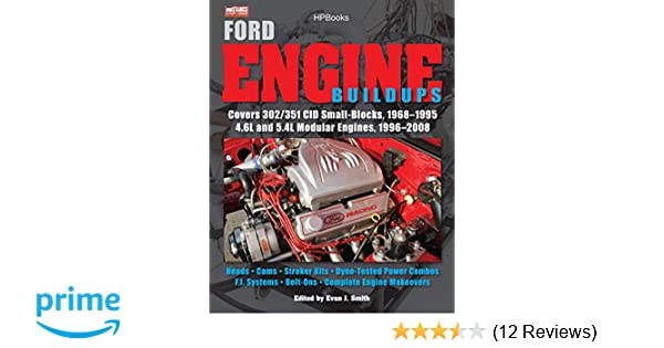 Ford Engine Buildups HP1531: Covers 302/351 CID Small-Blocks