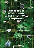 Handbook of RF, Microwave, and Millimeter-Wave Components, Smolskiy, Sergey M. and Belov, Leonid A., 1608072096