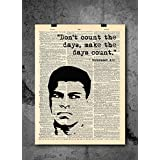 Muhammad Ali - Make The Days Count - Dictionary Art Print - Vintage Dictionary Print 8x10 inch Home Vintage Art Wall Art for Home Wall For Living Room Bedroom Office Ready-to-Frame