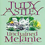 Unchained Melanie | Judy Astley