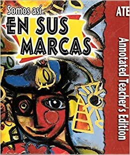 Somos Así En Sus Marcas (Annotated Teacher Edition): Funston: 9780821918883: Amazon.com: Books