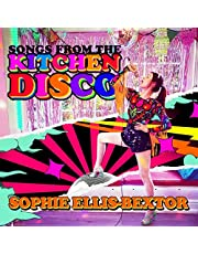 Songs From The Kitchen Disco: Sophie Ellis-Bextor?S Greatest Hits