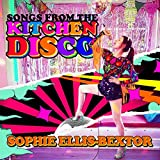Songs From The Kitchen Disco: Sophie Ellis-Bextor's