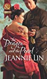 Dragon and the Pearl (Mills & Boon Historical)