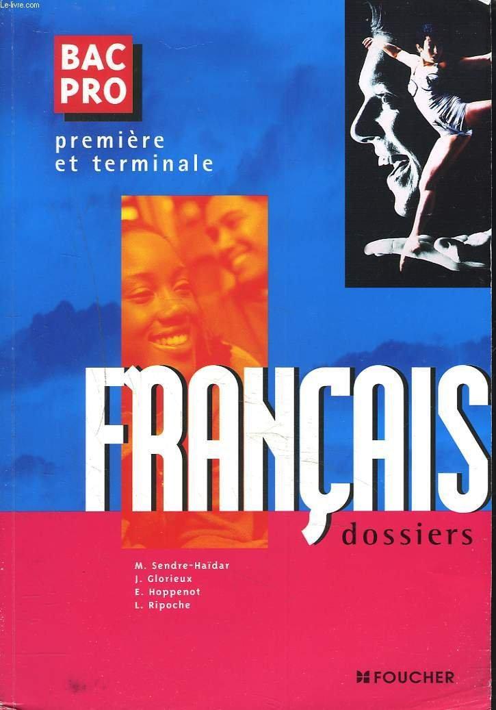 Francais Bac Pro Premiere Terminale 9782216083206 Amazon
