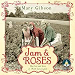 Jam and Roses | Mary Gibson