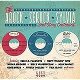 The Arock * Serock * Sylvia Soul Story Continued