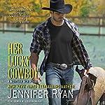 Her Lucky Cowboy: A Montana Men Novel, Book 3   Jennifer Ryan