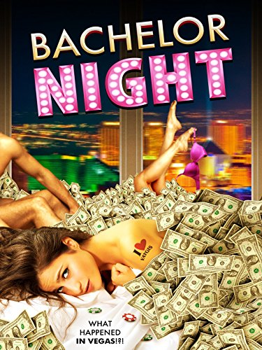 Bachelor Night (Best Bachelor Party Vegas)