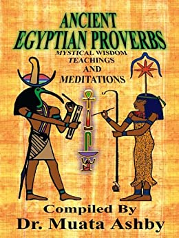 Ancient Egyptian Proverbs by [Ashby, Muata]