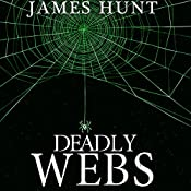 Deadly Webs: Trapped, Book 1 | James Hunt
