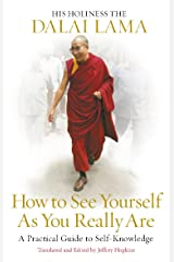 How to See Yourself As You Really Are Kindle Edition