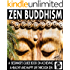 Zen Buddhism: A Beginner's Guide Book On Achieving a Healthy, Peaceful, and Happy Life Through Zen (Peaceful Mind Books 1)